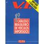 V. I. - 1° Catálogo Brasileiro De Veículos Importados 93/94