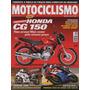 Motociclismo N°74 Honda Cg 150 Titan Cbr Suzuki Gsx-r 1000