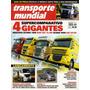 Transporte Mundial N°86 Actros 1848 Man Tgx Scania R480 Daf
