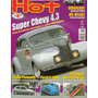 Hot Nº13 Chevrolet Coupe 1940 4.3 Charger Ford F1 V6 Pick-up
