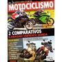 Motociclismo N°181 Ninja 300 Versys 1000 Cbr 250r Mv Agusta