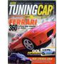 Revista Motor Tuning Car Collection N° 1 Ferrari + Pôster