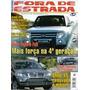 Fora De Estrada 73 * 2007 * Pajero * Bmw X5 * Koleos * Range