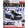 Car And Driver 69 * Novo Golf * Sonata * Corvette C7 * C4