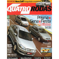 Quatro Rodas Nº558 Prisma Siena Fiesta Polo Gti Crossfox 206