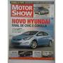Motor Show #338 Ano 2011 Novo Hyndai