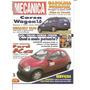 Revista Oficina Mecânica Nº126 - Ford Ka - Corsa Wagon