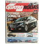 Quatro Rodas 608 Set/10 Sonata/ S10/ Aircross/ Volvo/ Fiesta