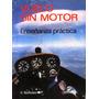 Vuelo Sin Motor Ensenanza Practica - H. Reichmann