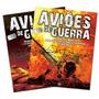 Coleção Especial Aviões De Guerra - Volume 1 E 2