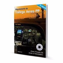 Regulamento De Tráfego Aéreo Pp - Prof. Soares