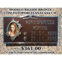 Placa Lápide Bronze Com Fotoporcelana 6x8 Cm Moldura Florida