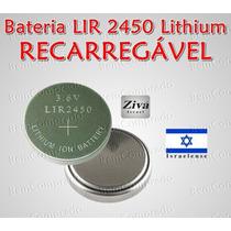 Bateria Pilha Botão Lir-2450 3.6 Volts Lítio Recarregável