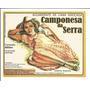 Raridade-rotulo Antigo De Cachaça Camponesa Da Serra