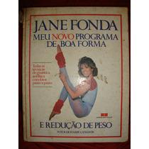 Livro Jane Fonda Meu Novo Programa De Boa Forma