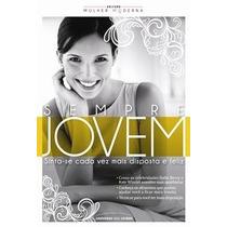 Livro Sempre Jovem Coleção Mulher Moderna Frete Barato