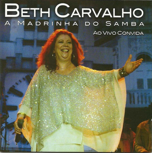 Beth Carvalho A Madrinha Do Samba / Ao Vivo Convida