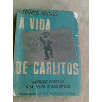 Livro. A Vida De Carlitos. Georges Sadoul. Charles Chaplin
