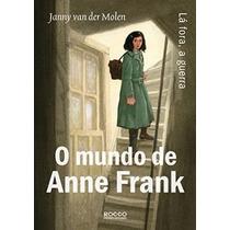 Livro O Diário De Anne Frank - Janny Van Der Molen - Lacrado