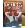 Livro Iacocca Uma Autobiografia - Lee Iacocca William Novak