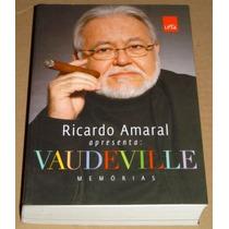 Vaudeville Ricardo Amaral Memorias Livro Novo