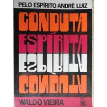 Conduta Espírita - Waldo Vieira - Espiritismo