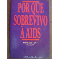 Por Que Sobrevivo A Aids Niro Asistent