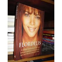 Flordelis - Incrível História Da Mulher Que Venceu A Pobreza