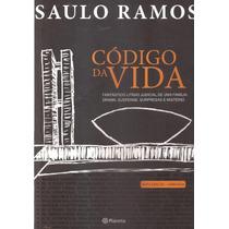 Livro Código Da Vida Saulo Ramos 2013