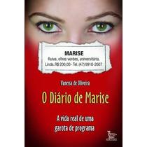 Livro: O Diário De Marise - Vanessa De Oliveira (prostituta)