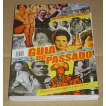 Guia Do Passado Ricardo Conde Aguiar Livro Novo