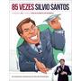 Livro - 85 Vezes Silvio Santos - Novo