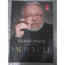 Ricardo Amaral Apresenta: Vaudeville Memórias