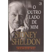 Livro O Outro Lado De Mim -sidney Sheldon