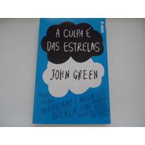 Livro A Culpa É Das Estrelas - John Green - 2012