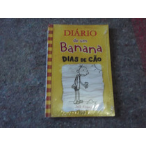 Livro Diário De Uma Banana - Dias De Cão- Novo Lacrado