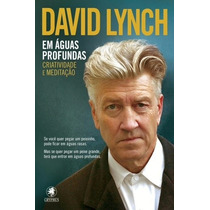 Livro Em Águas Profundas De David Lynch - Novo