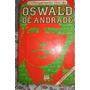 O Pensamento Vivo De Oswald De Andrade