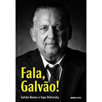 Fala, Galvão Livro Biografia Galvão Bueno