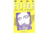 Raul Seixas Por Ele Mesmo - 1990 - Martin Claret Editores