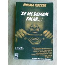 Livro - Se Me Deixam Falar... - Moema Viezzer