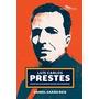 Livro - Luís Carlos Prestes - Daniel Aarão Reis - Novo