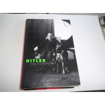 Livro Hitler Biografia Ian Kershaw Historia Alemanha Guerra
