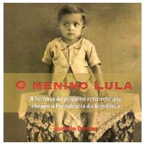Livro O Menino Lula Audálio Dantas