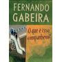 Livro O Que É Isso, Companheiro? De Fernando Gabeira - Novo
