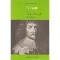 Nassau - Evaldo Cabral De Mello - Novo!