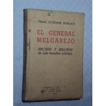El General Melgarejo (sebo Amigo)