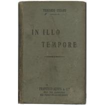 In Illo Tempore - Trindade Coelho - 1ª Edição - Ilustrado