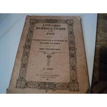 Livro Annuario Barriga Verde Para 1921 Raridadeee Fret.g ##