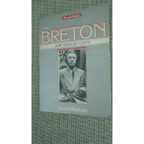 Livro André Breton Encanto Radical - Surrealismo Biografia